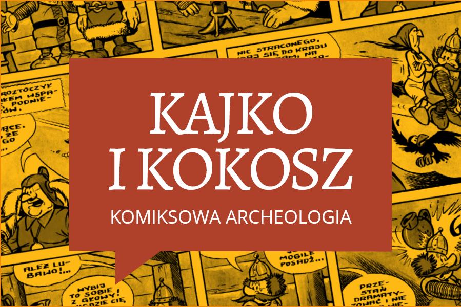 """""""Komiksowa archeologia"""" w Gnieźnie"""